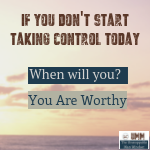 Taking Control Today