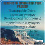 The Benefits of Living From Your Passion