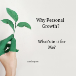 Why Personal Growth – What's in it for You?