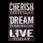 Live for Today, Plan for Tomorrow